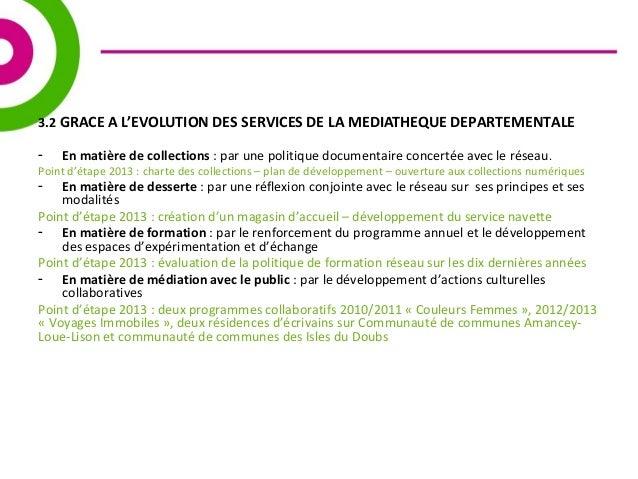 3.2 GRACE A L'EVOLUTION DES SERVICES DE LA MEDIATHEQUE DEPARTEMENTALE  - En matière de collections : par une politique doc...