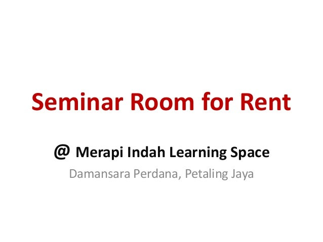 Seminar Room for Rent@ Merapi Indah Learning SpaceDamansara Perdana, Petaling Jaya