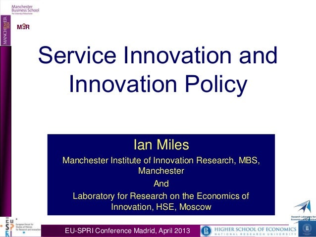 OMIIR OMIIR       Service Innovation and         Innovation Policy                             Ian Miles         Mancheste...