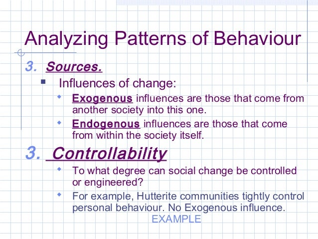 Behaviour generally is predictable