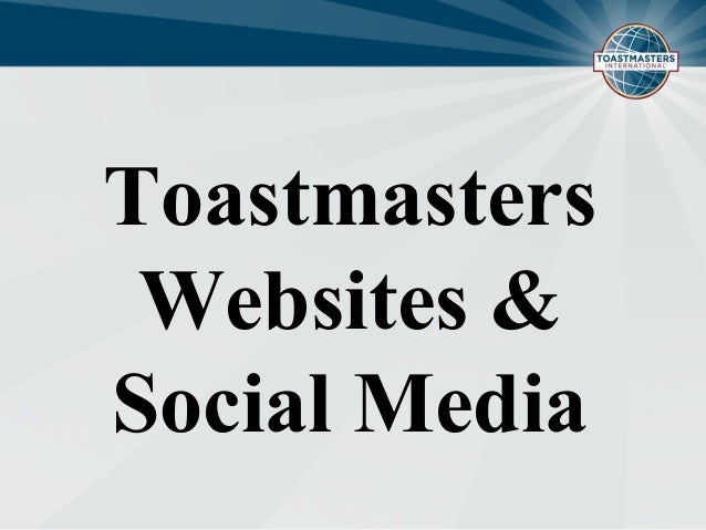Toastmasters Websites & Social Media