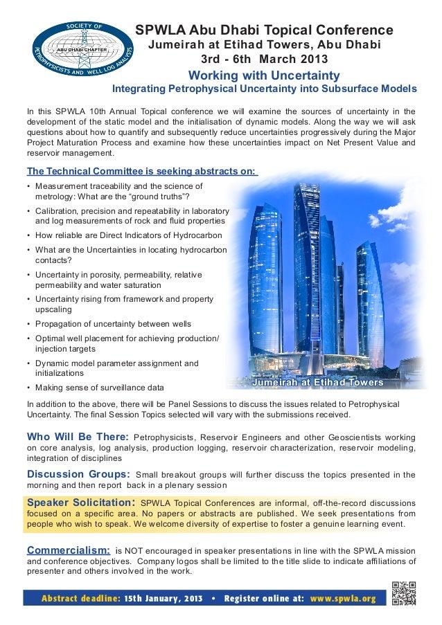SPWLA Abu Dhabi Topical Conference                                   Jumeirah at Etihad Towers, Abu Dhabi                 ...