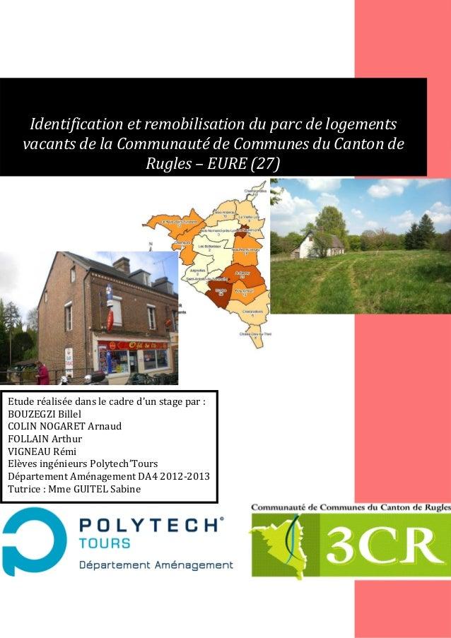 Identification et remobilisation du parc de logements vacants de la Communauté de Communes du Canton de Rugles – EURE (27)...