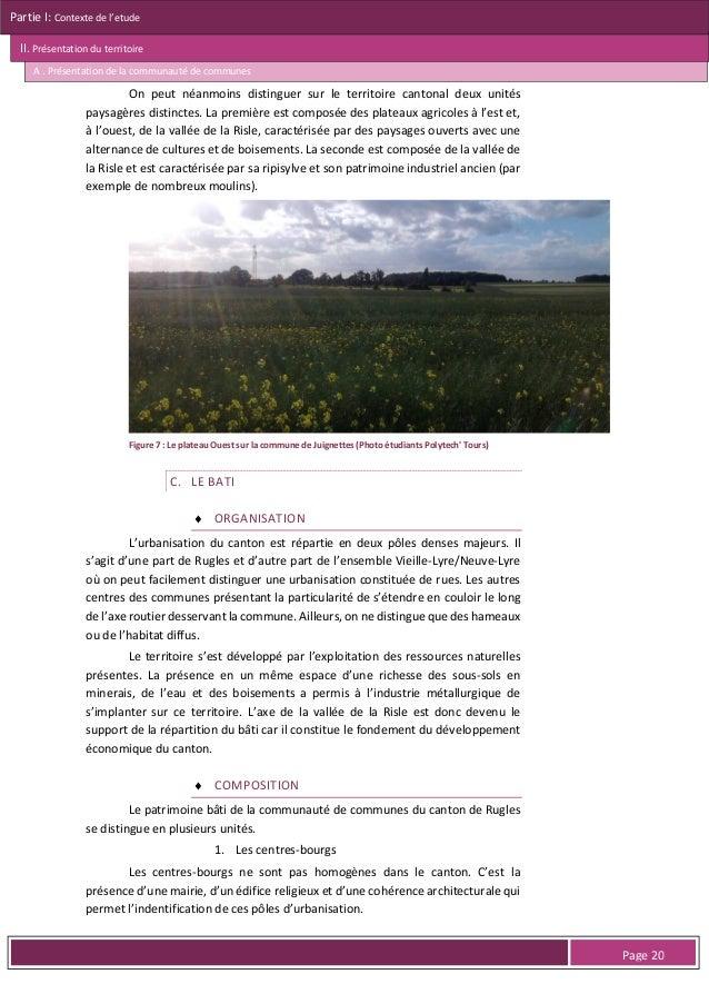 Partie I: Contexte de l'etude II. Présentation du territoire A . Présentation de la communauté de communes  La commune de ...