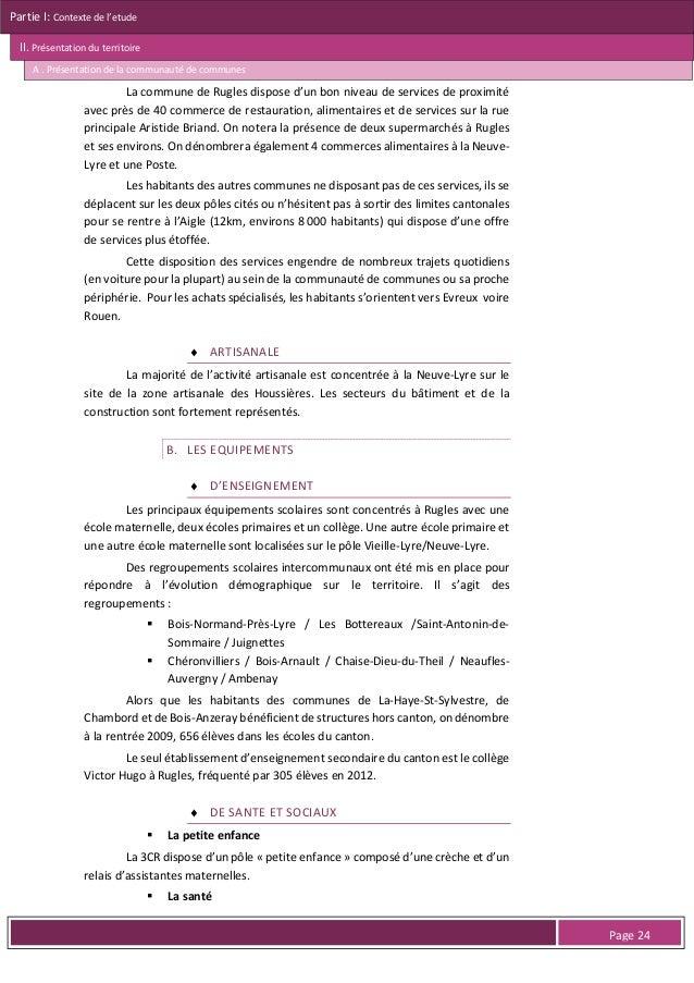 Partie I: Contexte de l'etude II. Présentation du territoire A . Présentation de la communauté de communes  Figure 16 : Le...
