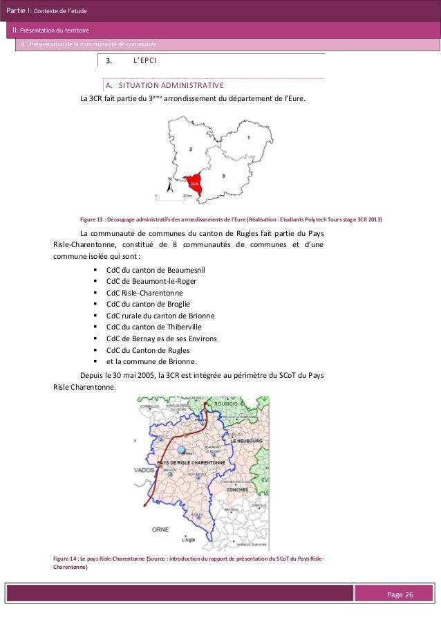 Partie I: Contexte de l'etude II. Présentation du territoire B . Présentation des 16 communes  Seule Rugles dépasse le mil...