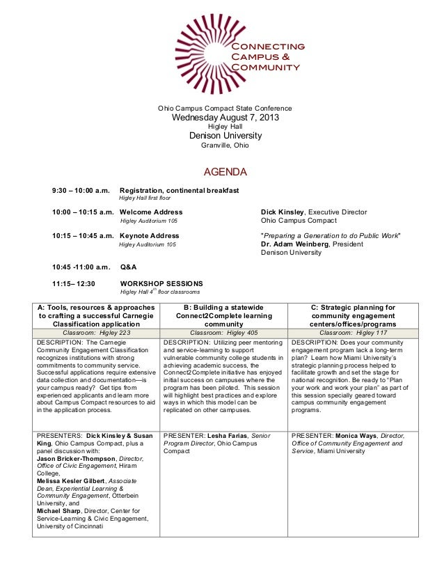 Ohio Campus Compact State Conference Wednesday August 7, 2013 Higley Hall Denison University Granville, Ohio AGENDA 9:30 –...
