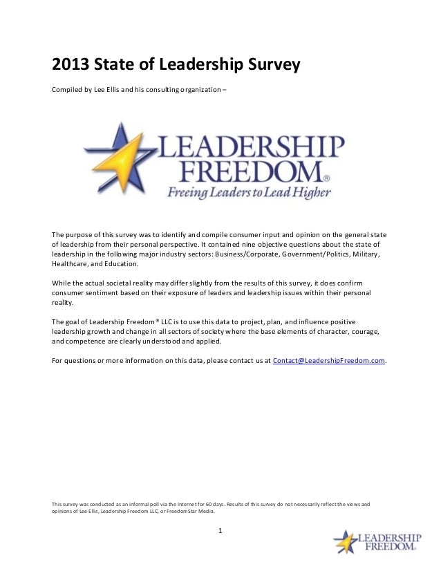 2013 State of Leadership Survey Compiled by Lee Ellis and his consulting organization –  The purpose of this survey was to...