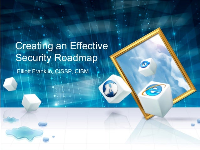 Building An Effective Information Security Roadmap - Security roadmap template