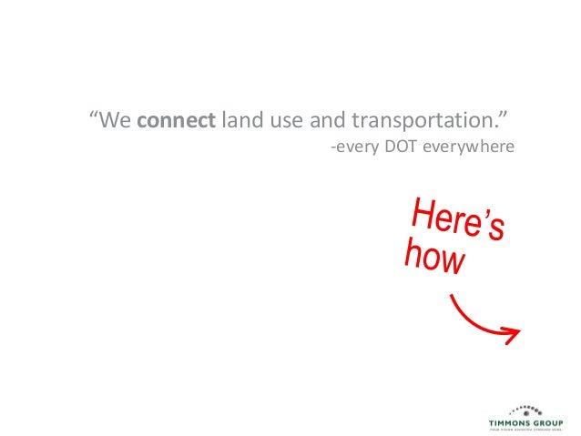 3  Depts. of transportation are shifting to pro-walk/pro-bike environments.
