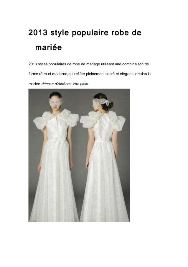2013 style populaire robe demariée2013 styles populaires de robe de mariage utilisant une combinaison deforme rétro et mod...