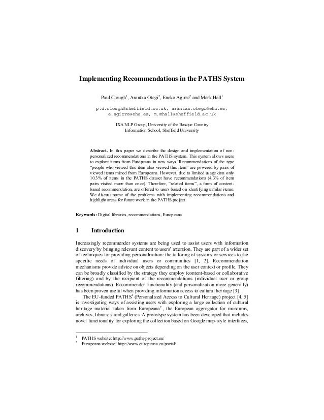 Implementing Recommendations in the PATHS System Paul Clough1, Arantxa Otegi2, Eneko Agirre2 and Mark Hall1 p.d.clough@she...