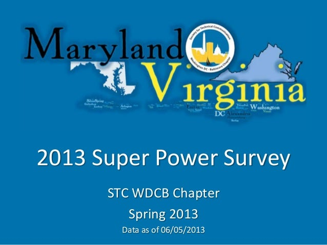 2013 Super Power Survey STC WDCB Chapter Spring 2013 Data as of 06/05/2013
