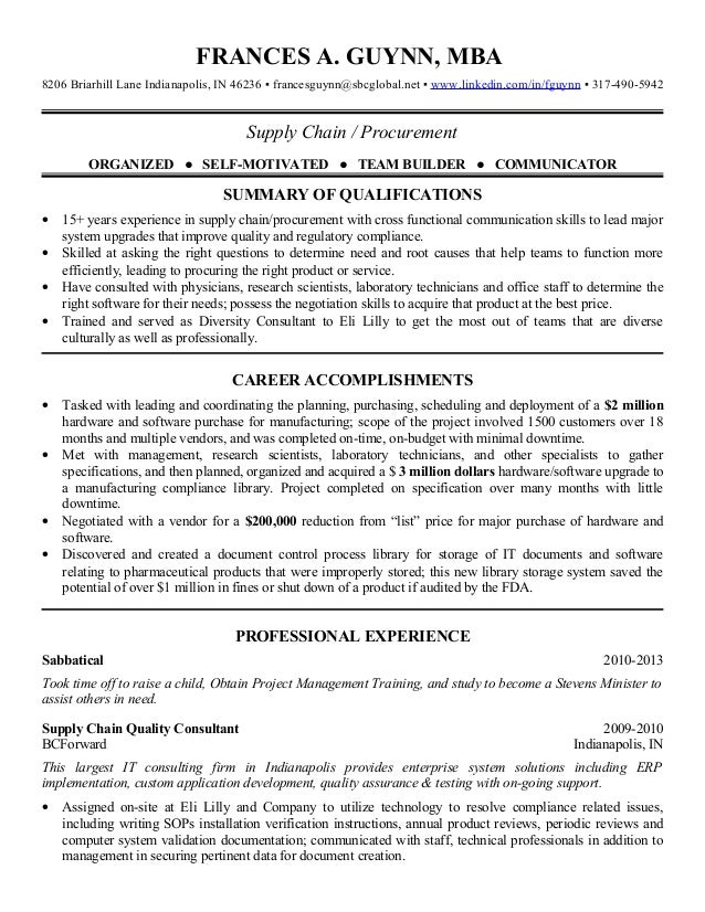 Amazing 2013 Supply Chain Procurement Resume. FRANCES A. GUYNN, MBA8206 Briarhill  Lane Indianapolis, IN 46236 ▫ Francesguynn@sbcglobal ...  Supply Chain Resume Sample