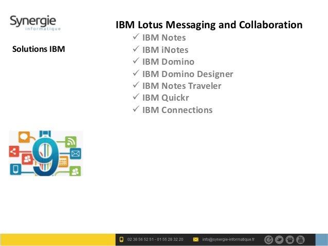 IBM Lotus Messaging and Collaboration                    IBM NotesSolutions IBM       IBM iNotes                    IBM...