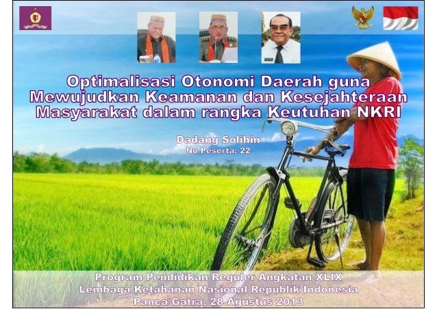 dadang-solihin.blogspot.com 2 • Rumusan Masalah • Alur Pikir • Pola Pikir • Landasan Pemikiran • Kondisi Otonomi Daerah Sa...