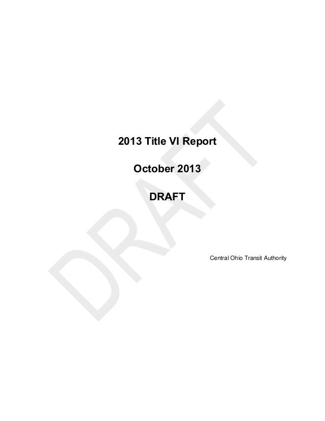 2013 Title VI Report October 2013 DRAFT Central Ohio Transit Authority