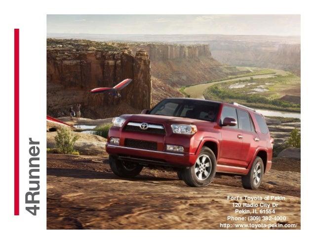 20134Runner             Forts Toyota of Pekin               120 Radio City Dr                 Pekin, IL 61554             ...