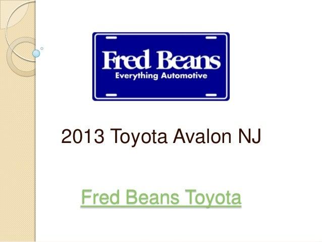Fred Beans Toyota2013 Toyota Avalon NJ