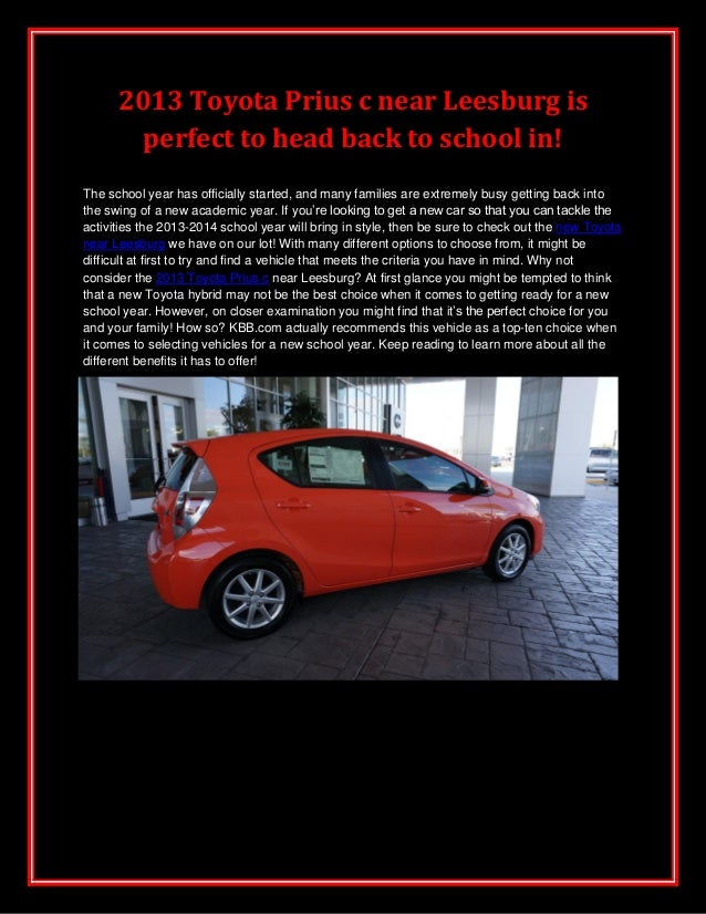2013 Toyota Prius c near Leesburg is perfect to head back to school in! The school year has officially started, and many f...