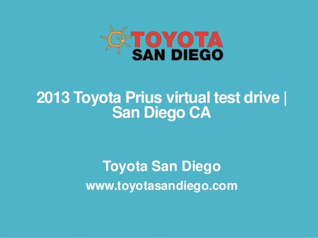 2013 Toyota Prius virtual test drive   San Diego CA Toyota San Diego www.toyotasandiego.com