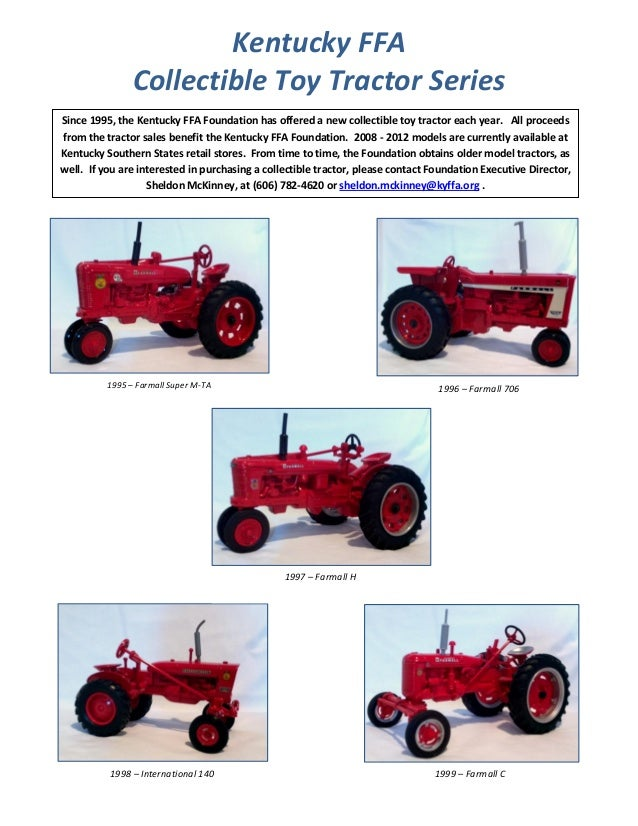 Kentucky FFA Collectible Toy Tractor Series Since 1995, the Kentucky FFA Foundation has offered a new collectible toy trac...