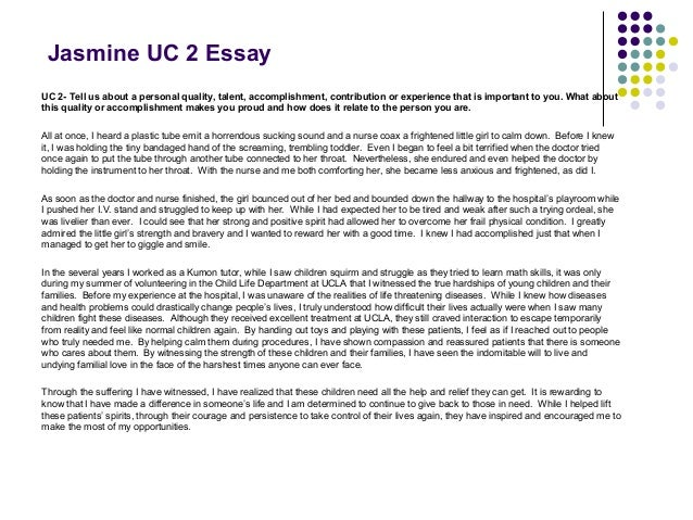 "personal quality essay uc Uc personal statement workshop writing the uc transfer essay by richard ""personal qualities such as maturity, perseverance."