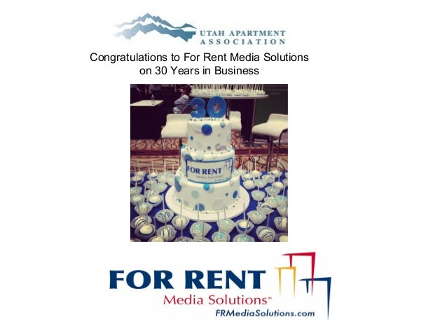 Congratulations to For Rent Media Solutions         on 30 Years in Business