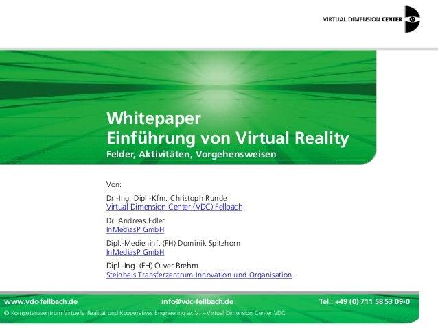 www.vdc-fellbach.de info@vdc-fellbach.de Tel.: +49 (0) 711 58 53 09-0 © Kompetenzzentrum Virtuelle Realität und Kooperativ...