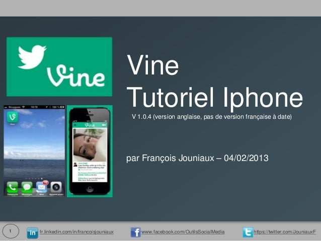 Vine                                          Tutoriel Iphone                                           V 1.0.4 (version a...