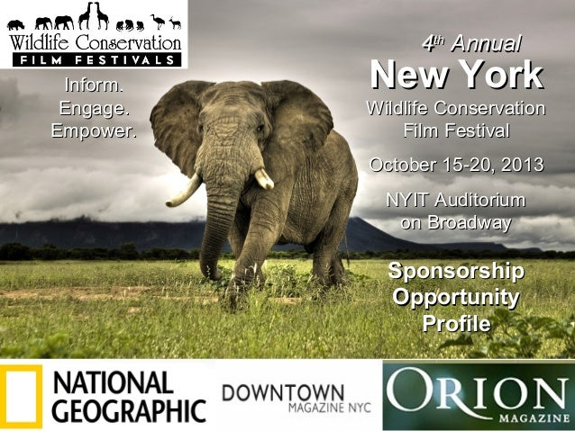 SPONSORSHIP OPPORTUNITY PROFILE New YorkNew York Wildlife ConservationWildlife Conservation Film FestivalFilm Festival Oct...