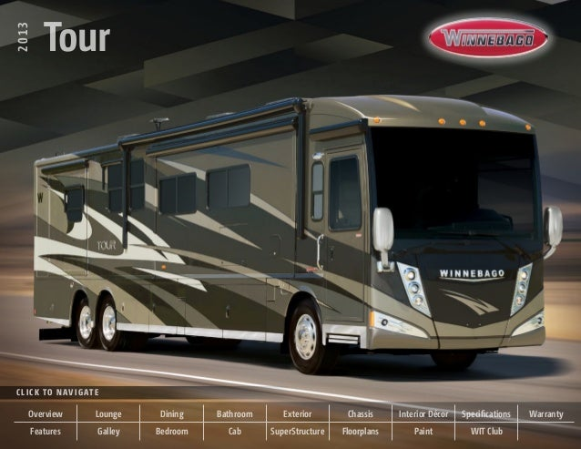 2013 TourClick to NavigateTour2013Overview Lounge Dining Bathroom Exterior Chassis Interior Décor Specifications WarrantyF...