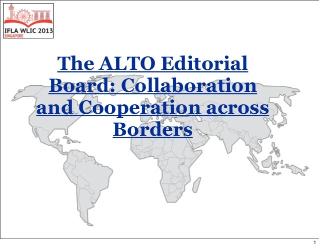 The ALTO Editorial Board: Collaboration and Cooperation across Borders 1