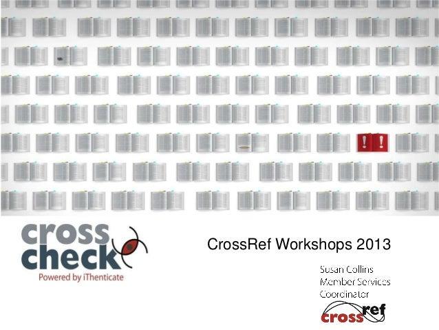 CrossRef Workshops 2013