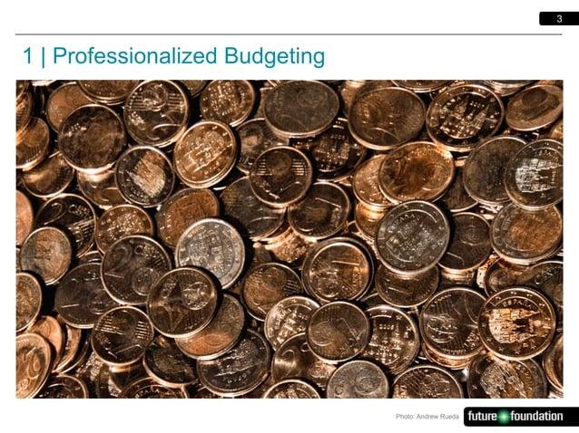 3  1   Professionalized Budgeting  Photo: Andrew Rueda