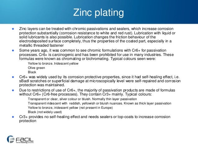 Zinc plating     Zinc layers can be treated with chromic passivations and sealers, which increase corrosion protection s...