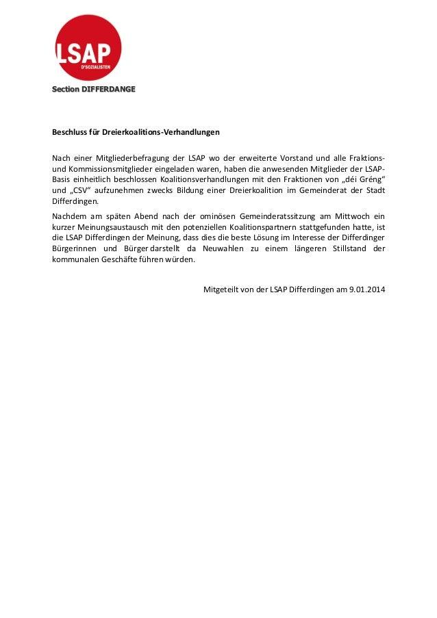 Section DIFFERDANGE  Beschluss für Dreierkoalitions-Verhandlungen Nach einer Mitgliederbefragung der LSAP wo der erweitert...