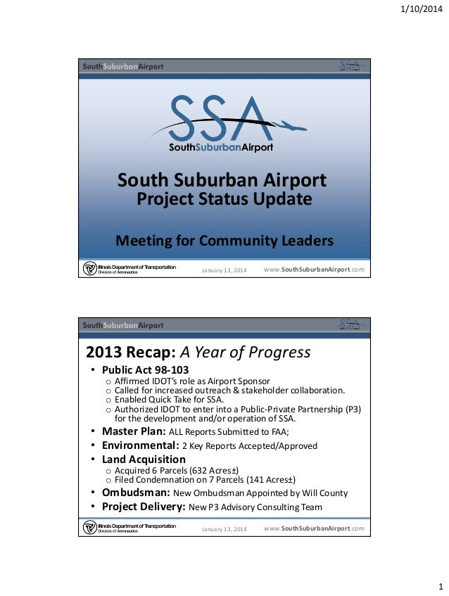 1/10/2014  South Suburban Airport Project Status Update  Meeting for Community Leaders January 13, 2014  www.SouthSuburban...