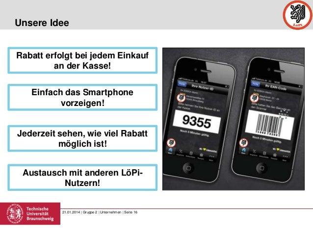 Unsere Idee  Rabatt erfolgt bei jedem Einkauf an der Kasse! Einfach das Smartphone vorzeigen!  Jederzeit sehen, wie viel R...