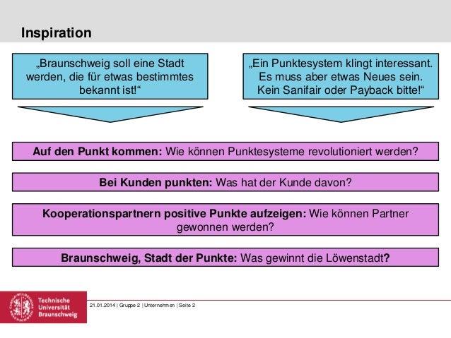"""Inspiration """"Braunschweig soll eine Stadt werden, die für etwas bestimmtes bekannt ist!""""  """"Ein Punktesystem klingt interes..."""