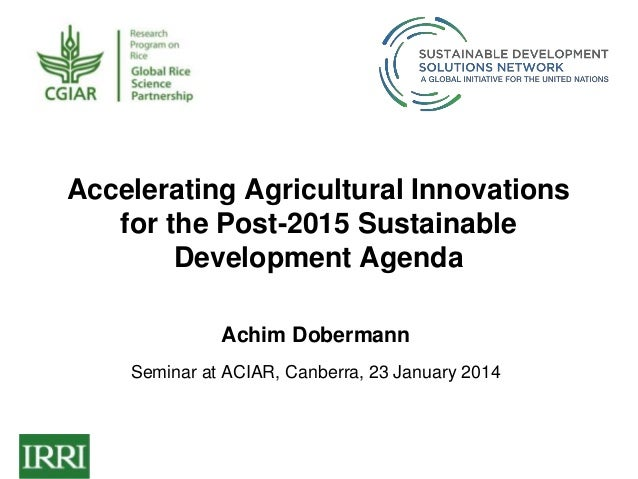 Accelerating Innovation in Agriculture 2014 01-23
