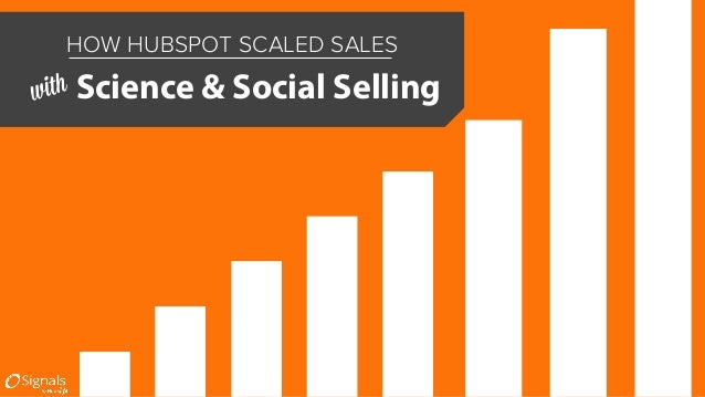 HOW HUBSPOT SCALED SALES with Science & Social Selling
