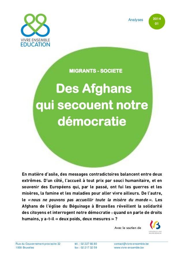 2011/01 1MIGRANTS - SOCIETE Des Afghans qui secouent notre démocratie En matière d'asile, des messages contradictoires bal...