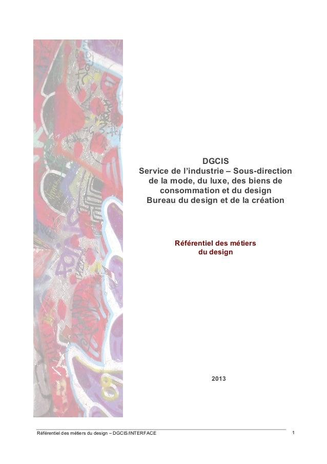 DGCIS Service de l'industrie – Sous-direction de la mode, du luxe, des biens de consommation et du design Bureau du design...