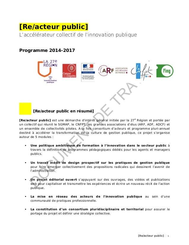 [Re/acteur public] L'accélérateur collectif de l'innovation publique Programme 2014-2017  [Re/acteur public en résumé] ...