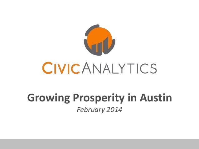 Growing Prosperity in Austin February 2014