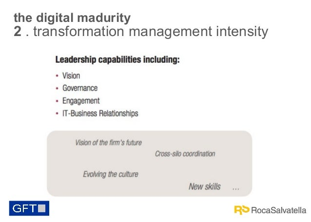 the digital madurity  2 . transformation management intensity