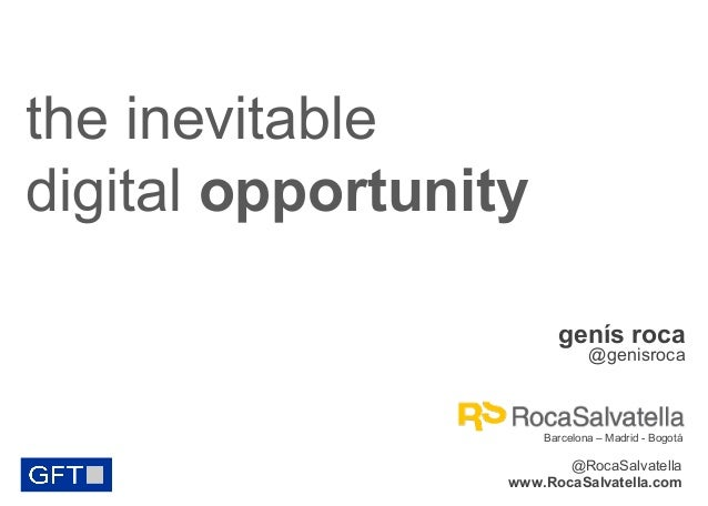 The Inevitable Digital Opportunity