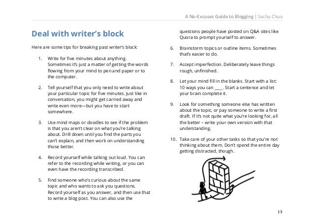 A No-Excuses Guide to Blogging   Sacha Chua It's not about what you can't write. It's about what you can. As you explore t...