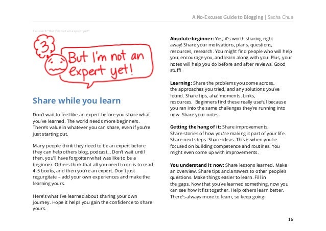 A No-Excuses Guide to Blogging   Sacha Chua But you probably weren't waiting for that reassurance. Maybe there's something...
